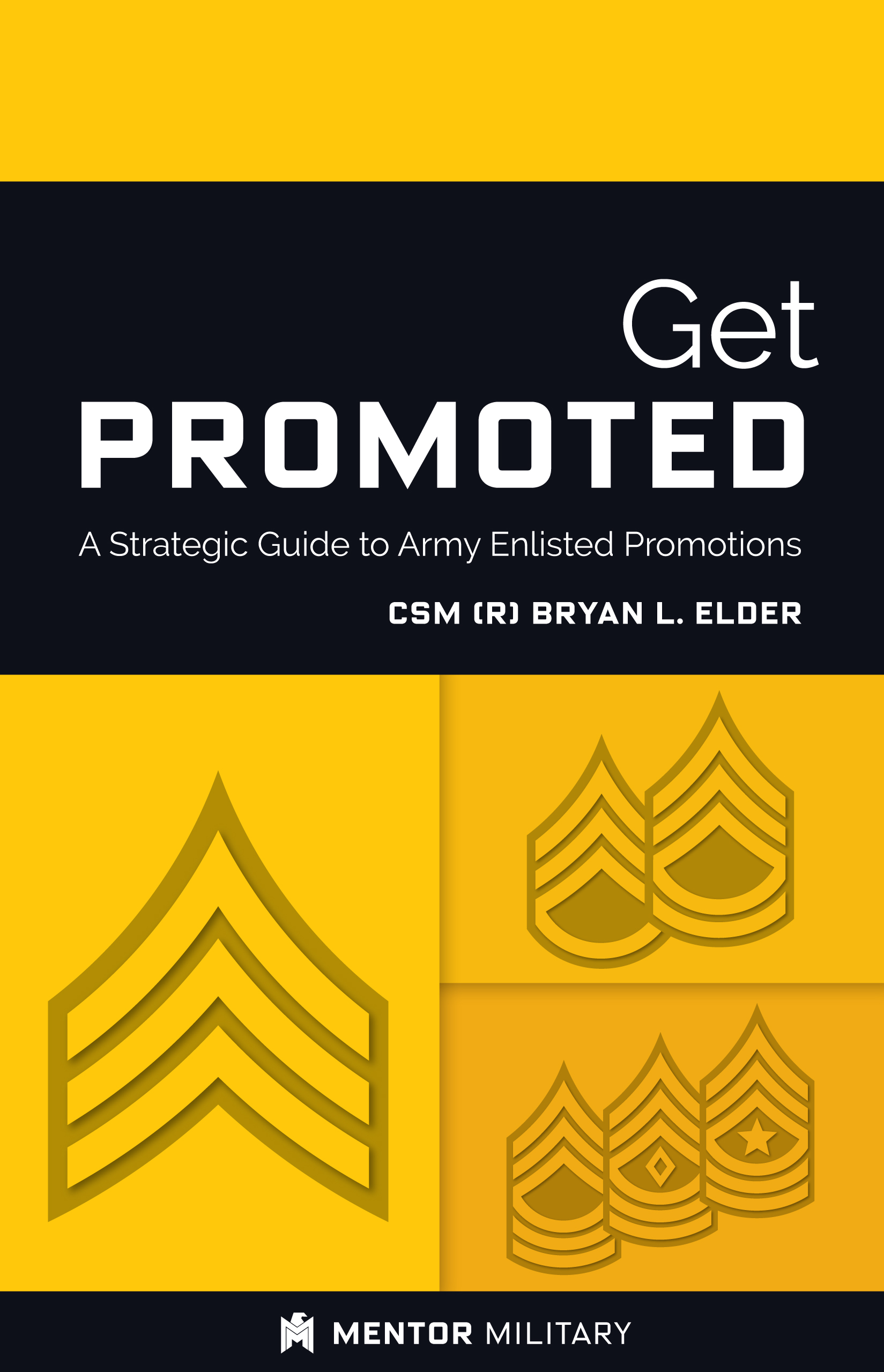 Get Promoted: A Strategic Guide to Army Enlisted Promotions