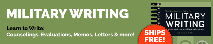 Military Writing: A Guide for Writing Counseling, Evaluations, Memos, Letters and more